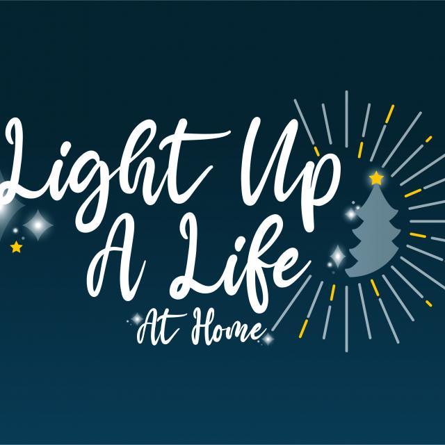 Light up a Life at Home